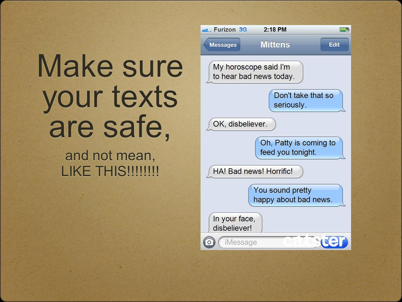 Make sure your texts are safe,