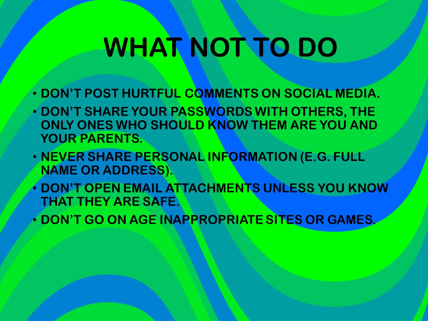 WHAT NOT TO DO DON'T POST HURTFUL COMMENTS ON SOCIAL MEDIA.