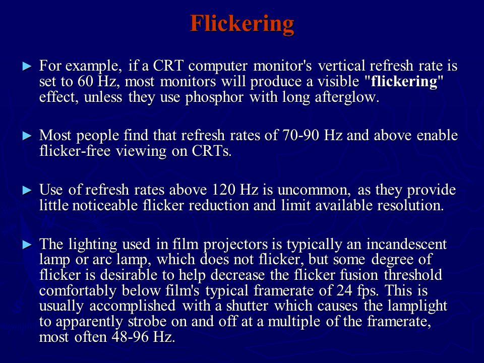 Flickering