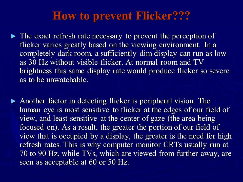 How to prevent Flicker
