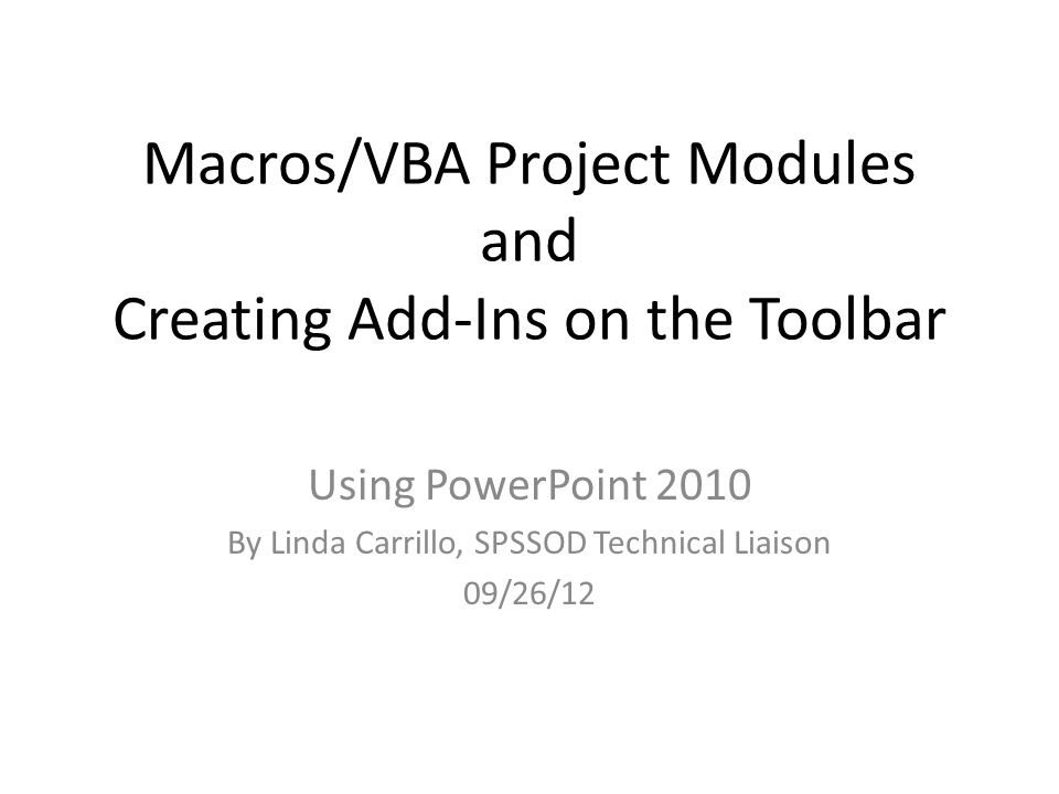 Macros/VBA Project Modules and Creating Add-Ins on the Toolbar