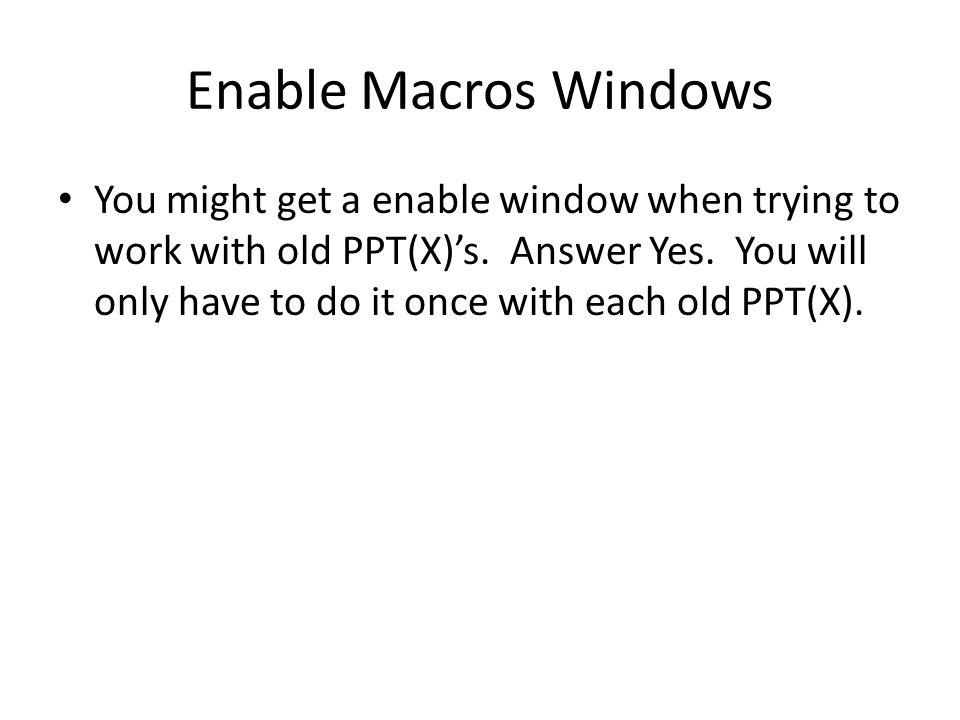 Enable Macros Windows