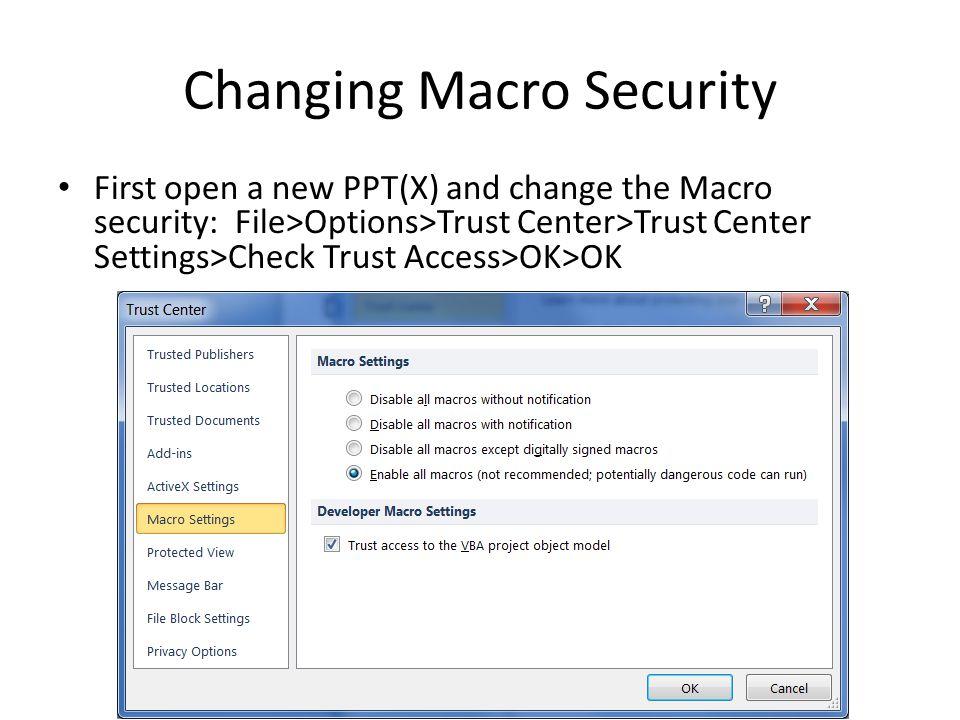 Changing Macro Security