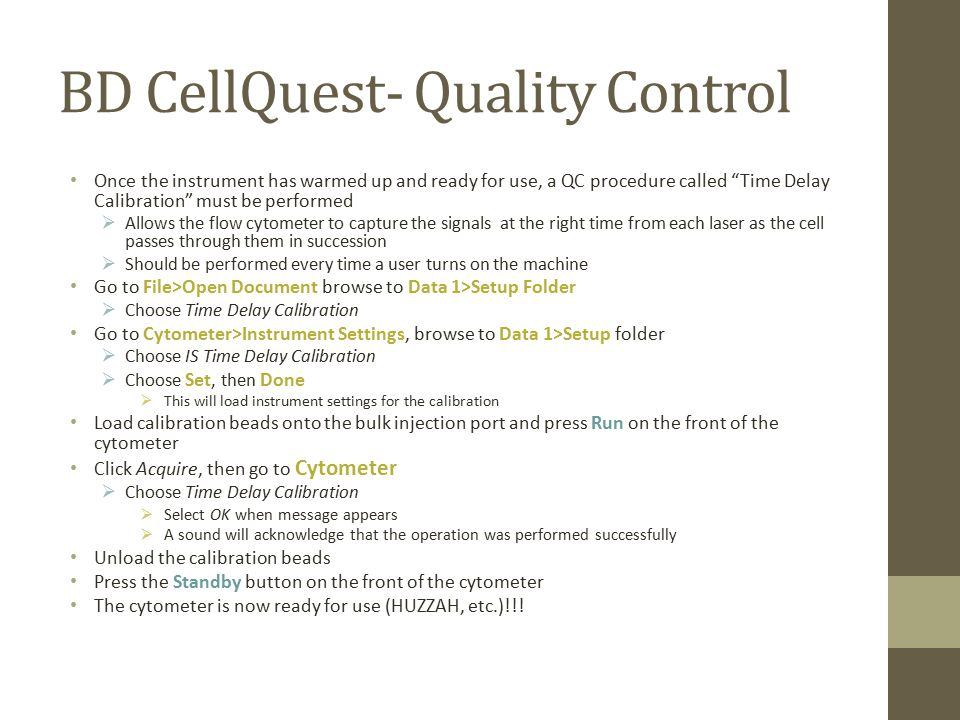 BD CellQuest- Quality Control