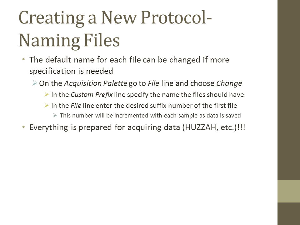 Creating a New Protocol- Naming Files