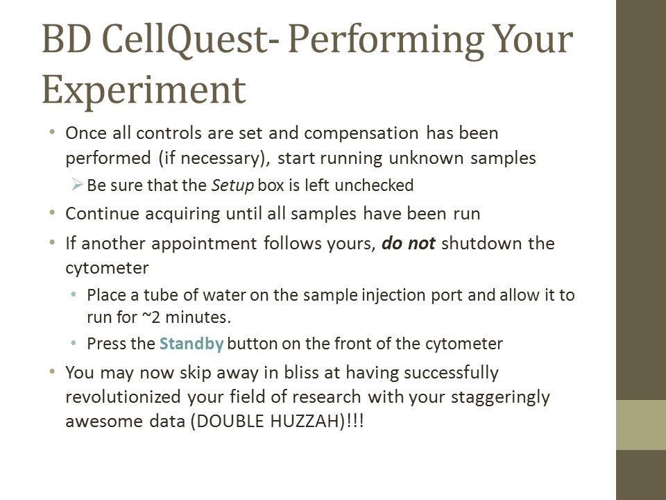 BD CellQuest- Performing Your Experiment
