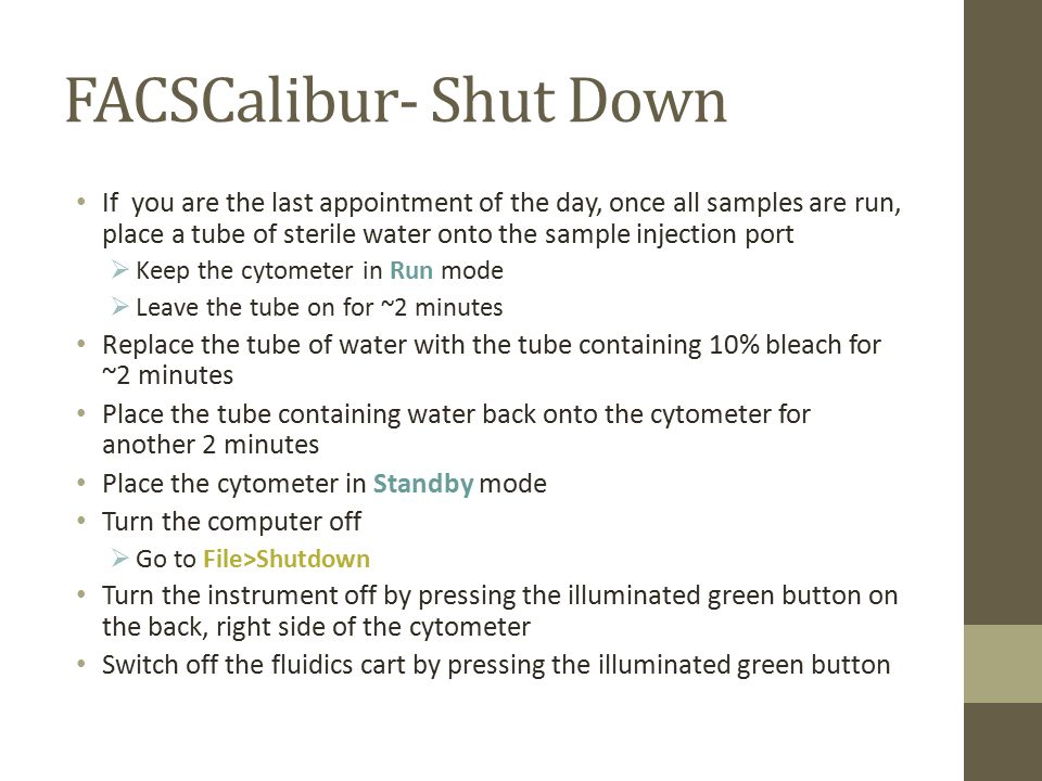 FACSCalibur- Shut Down