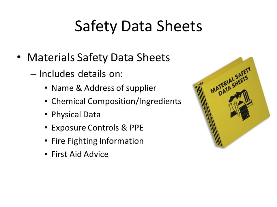 Safety Data Sheets Materials Safety Data Sheets Includes details on: