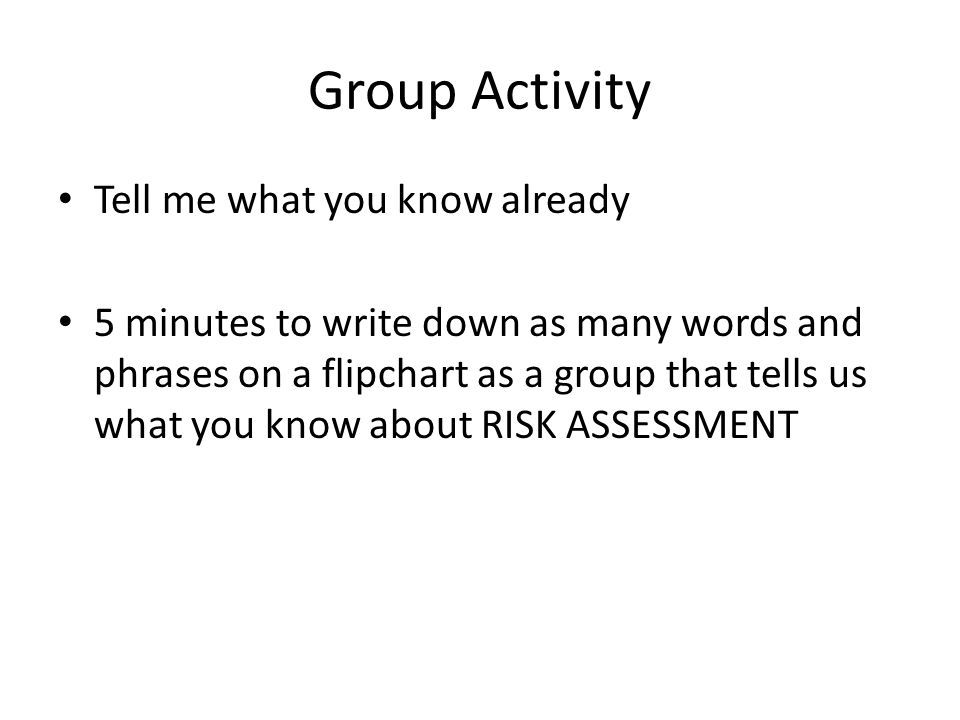 Group Activity Tell me what you know already