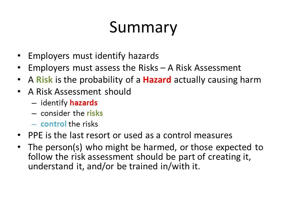 Summary Employers must identify hazards