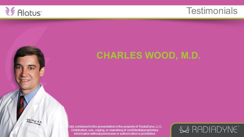 Testimonials CHARLES WOOD, M.D.