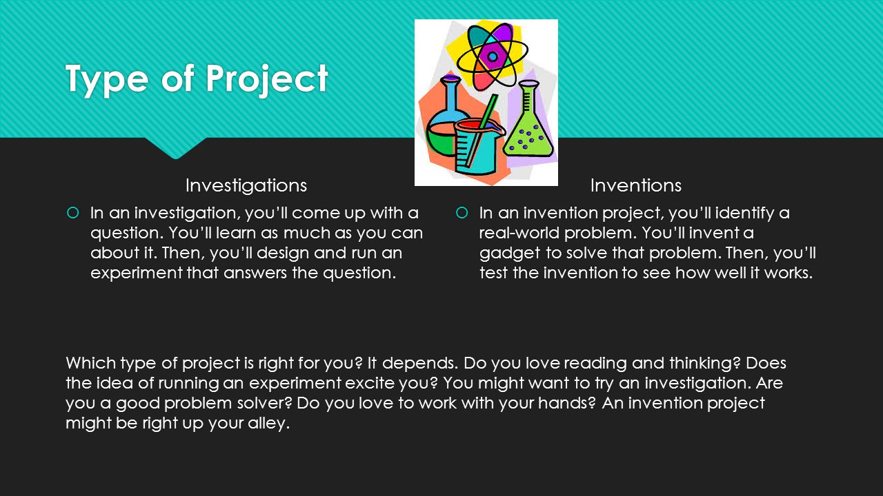 Type of Project Investigations Inventions