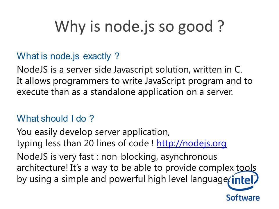 Why is node.js so good