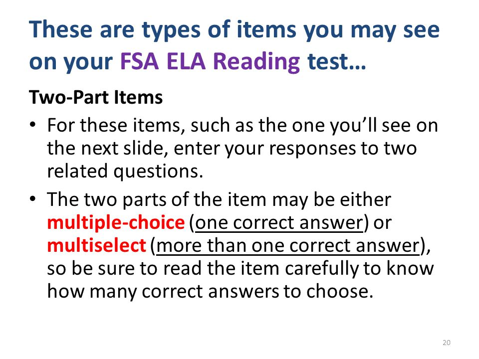 These are types of items you may see on your FSA ELA Reading test…