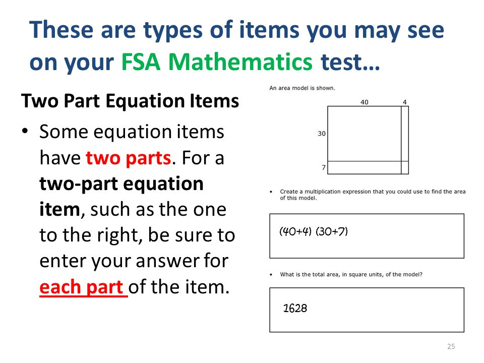 These are types of items you may see on your FSA Mathematics test…