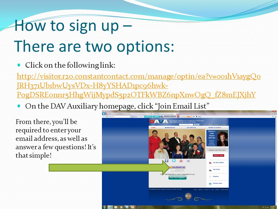 How to sign up – There are two options: