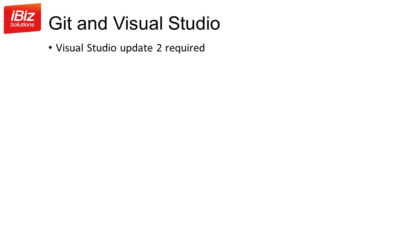 Git and Visual Studio Visual Studio update 2 required