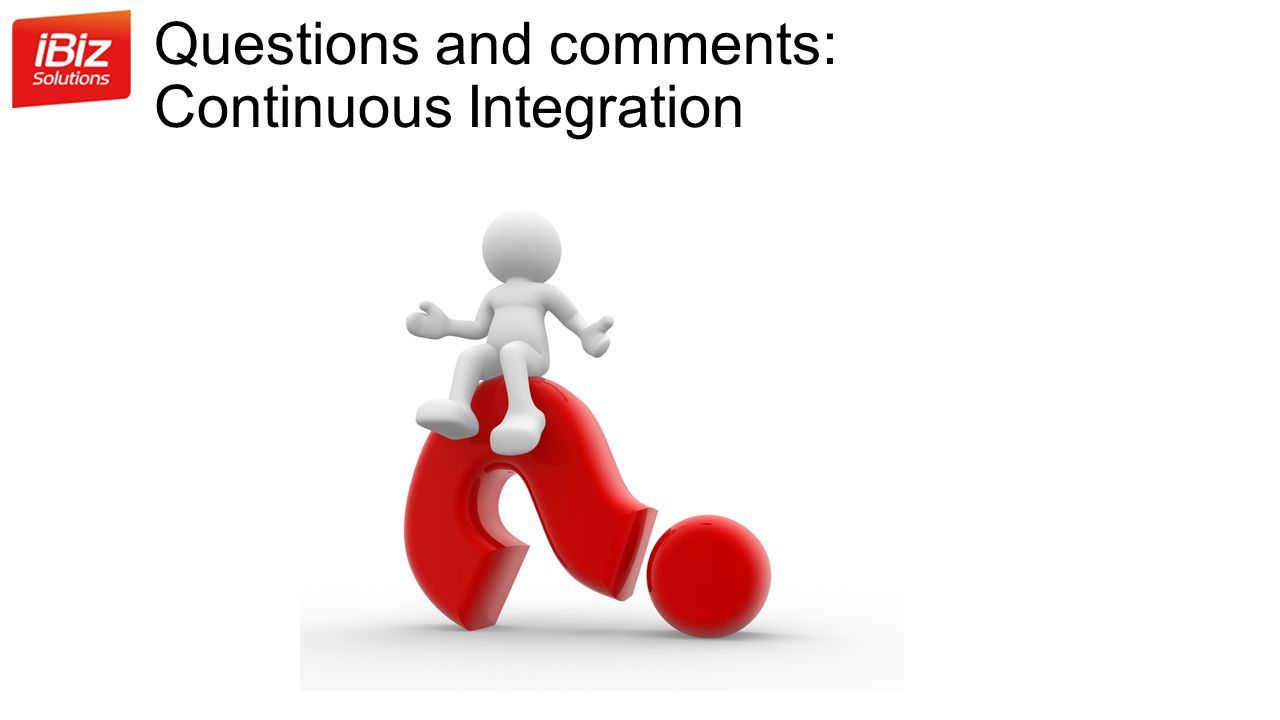 Questions and comments: Continuous Integration