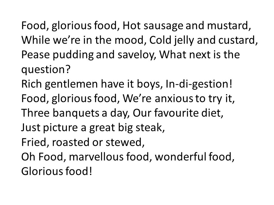 Food, glorious food, Hot sausage and mustard,