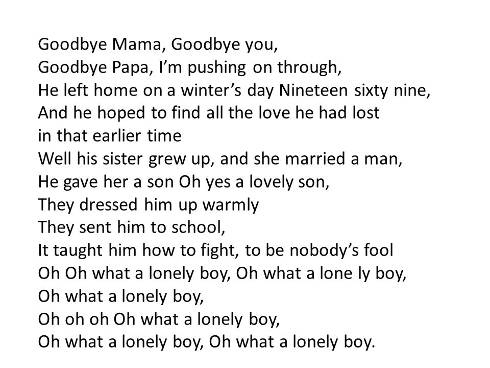 Goodbye Mama, Goodbye you,