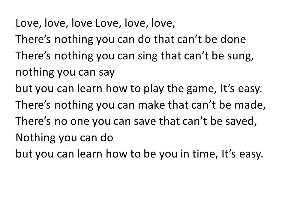 Love, love, love Love, love, love,