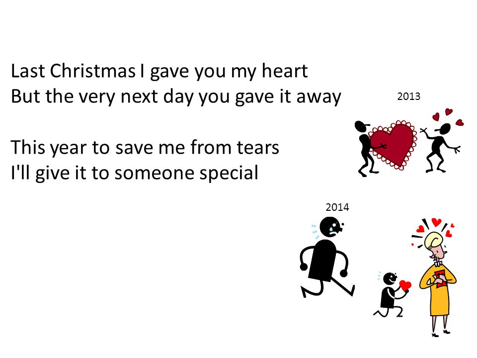 This year to save me from tears I ll give it to someone special