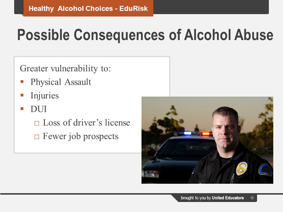Possible Consequences of Alcohol Abuse