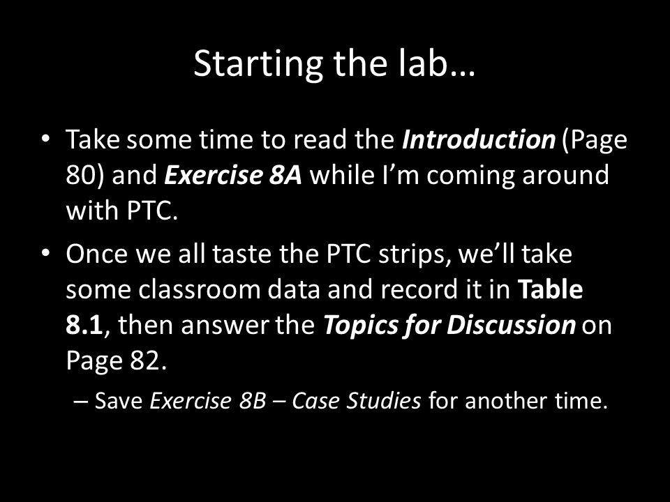 Starting the lab… Take some time to read the Introduction (Page 80) and Exercise 8A while I'm coming around with PTC.