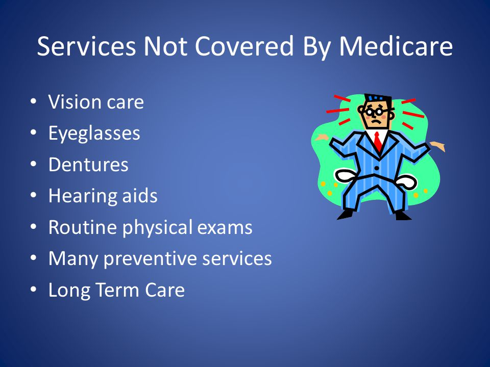 Services Not Covered By Medicare