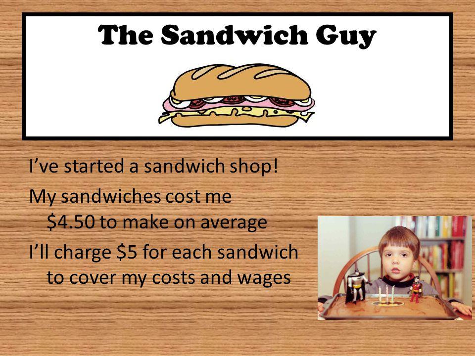 The Sandwich Guy