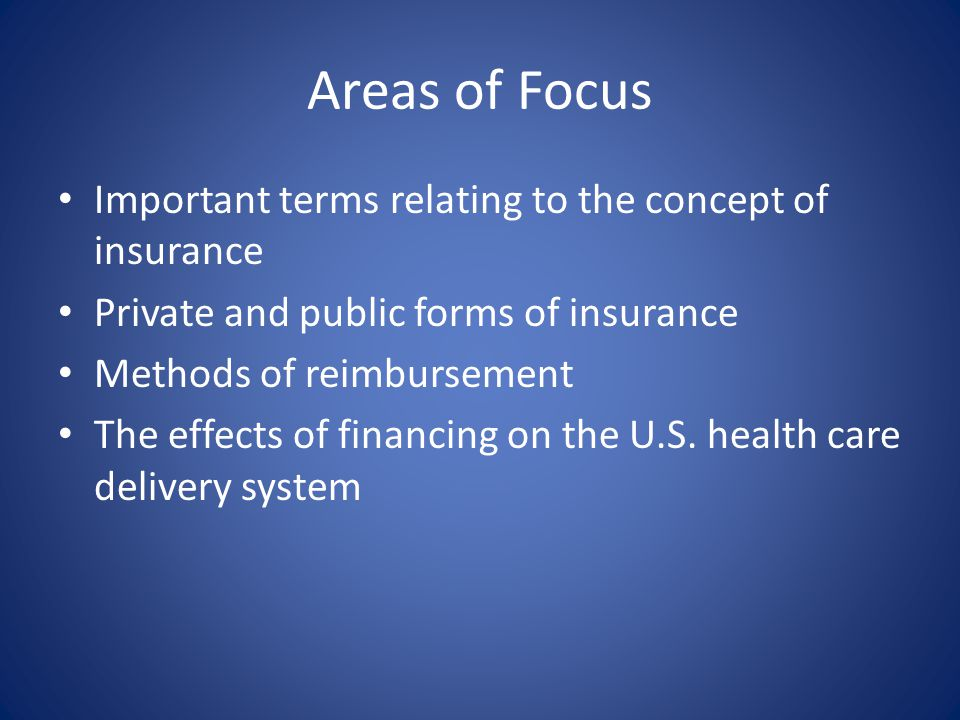 Areas of Focus Important terms relating to the concept of insurance