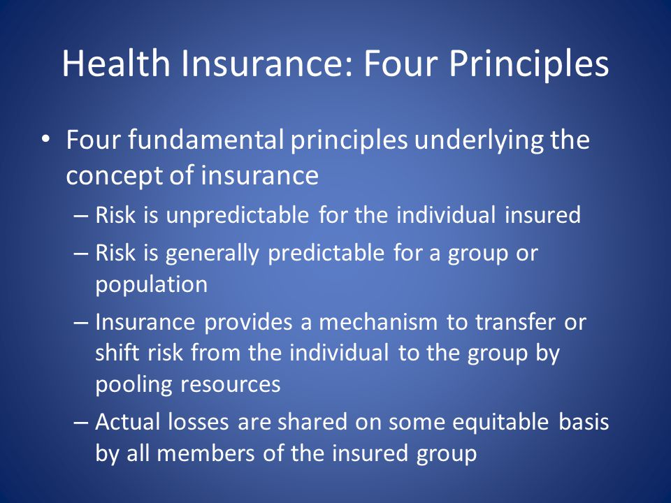 Health Insurance: Four Principles