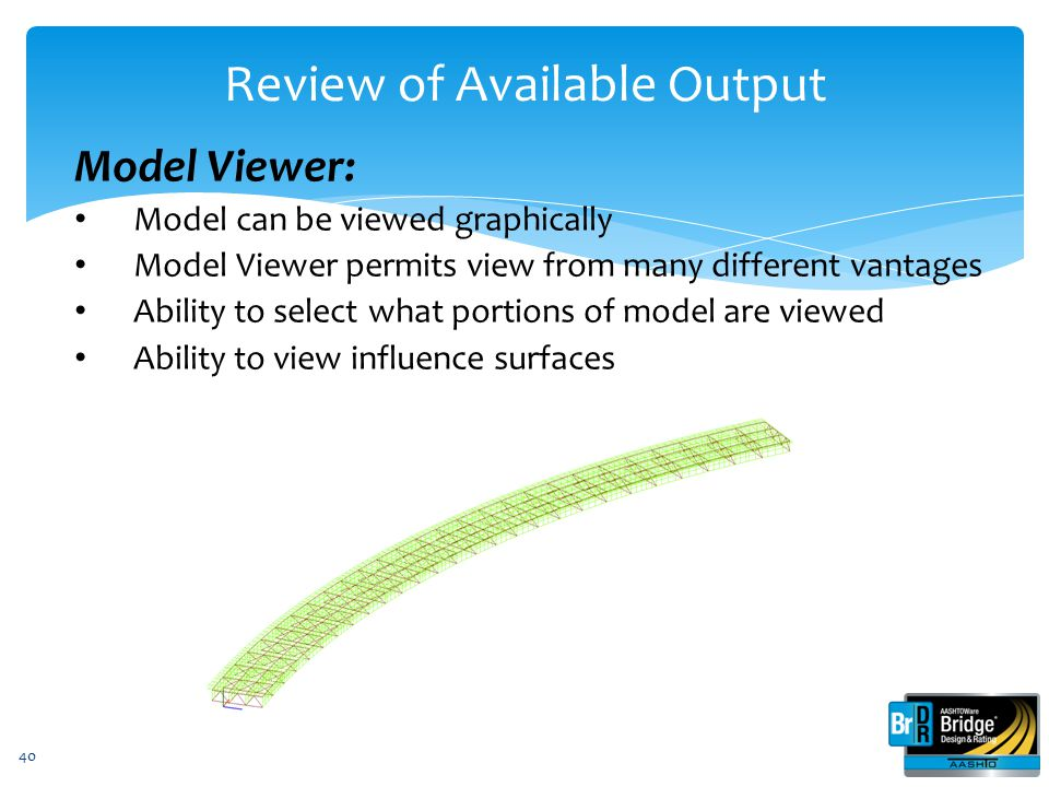Review of Available Output