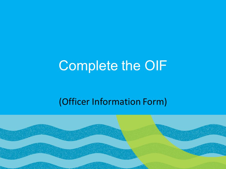 (Officer Information Form)
