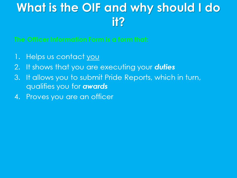 What is the OIF and why should I do it