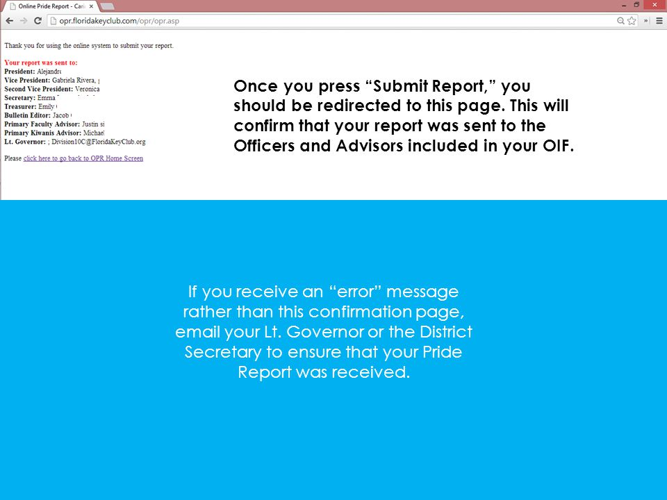 Once you press Submit Report, you should be redirected to this page