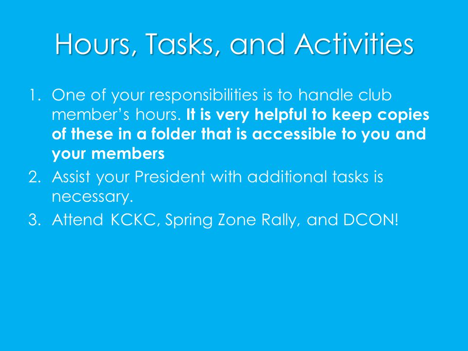 Hours, Tasks, and Activities