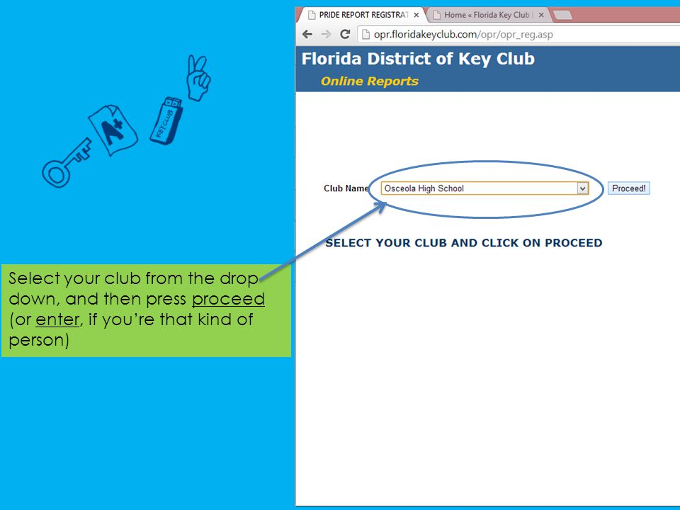 Select your club from the drop down, and then press proceed (or enter, if you're that kind of person)