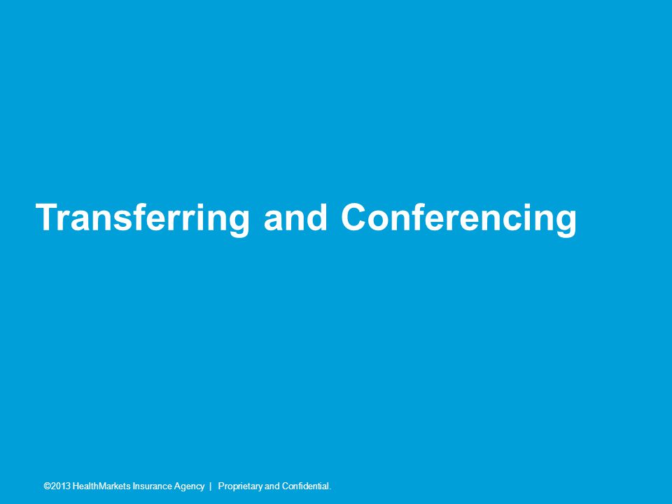 Transferring and Conferencing