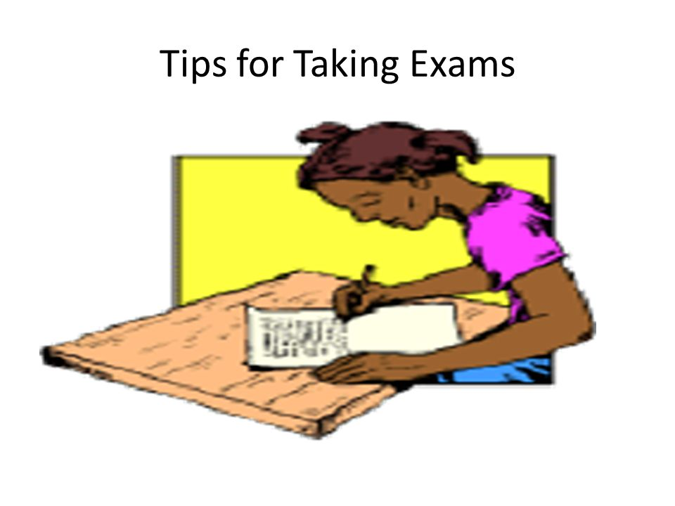 Tips for Taking Exams