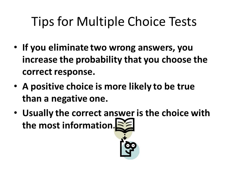 Tips for Multiple Choice Tests