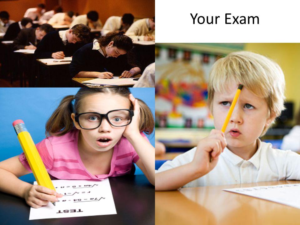 Your Exam