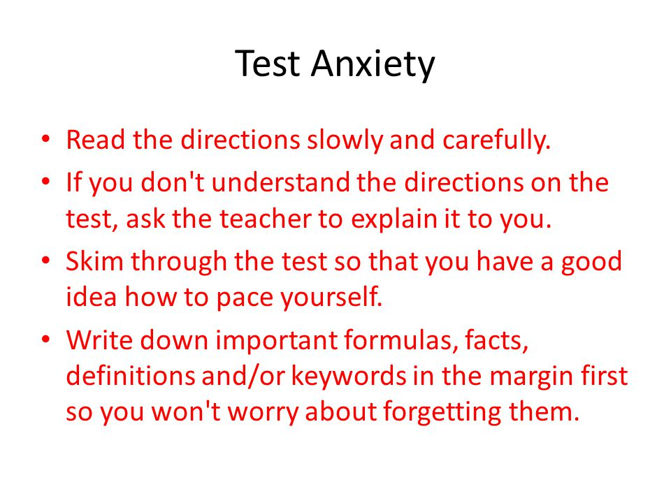 Test Anxiety Read the directions slowly and carefully.