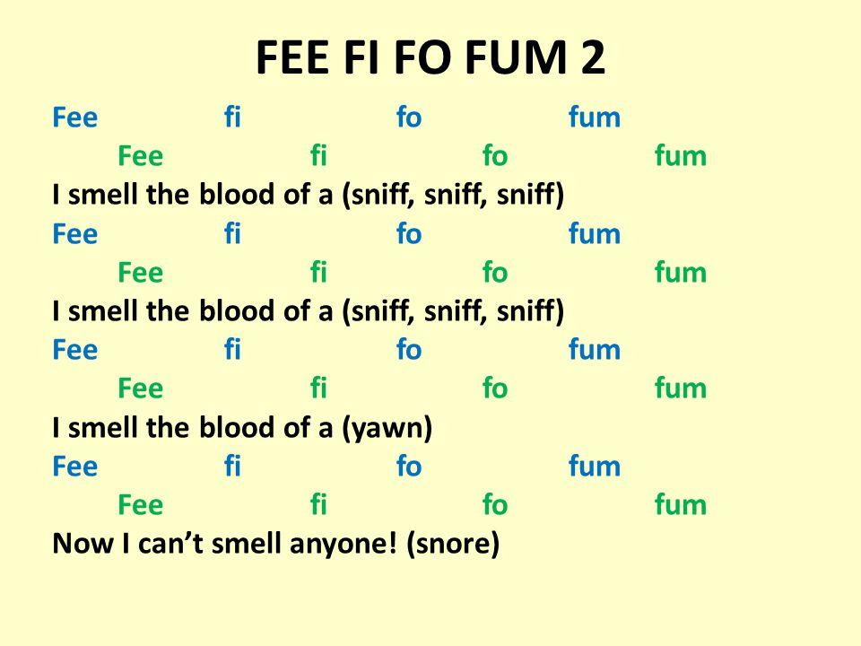 FEE FI FO FUM 2