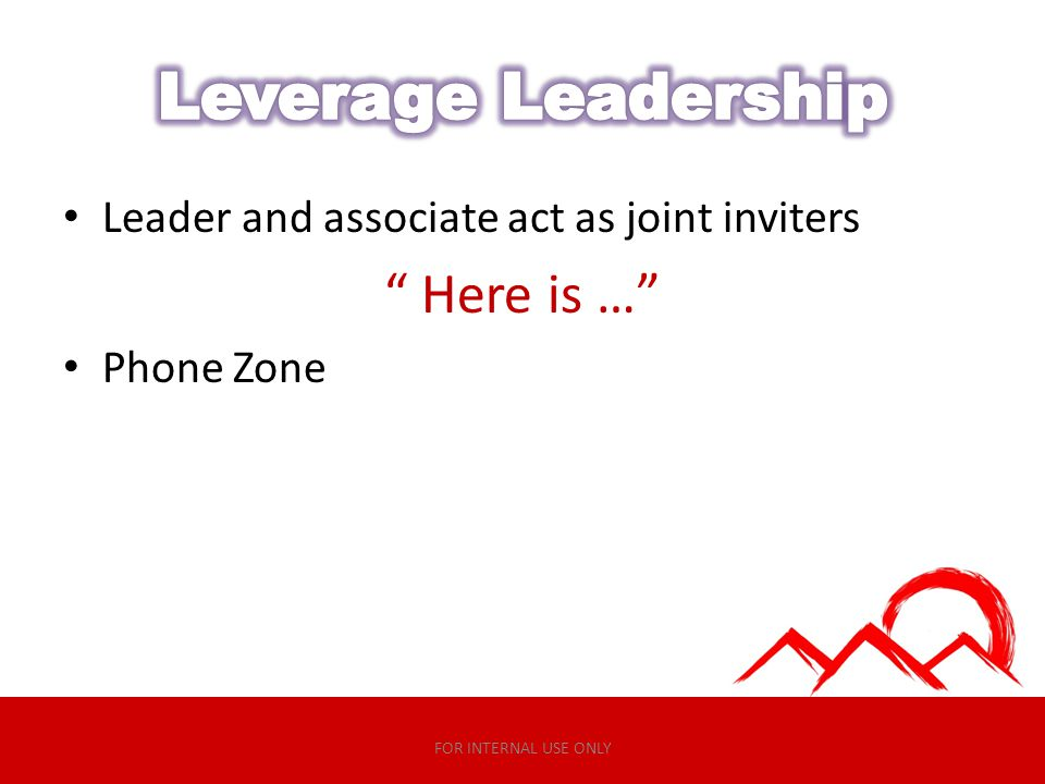 Leverage Leadership Here is …