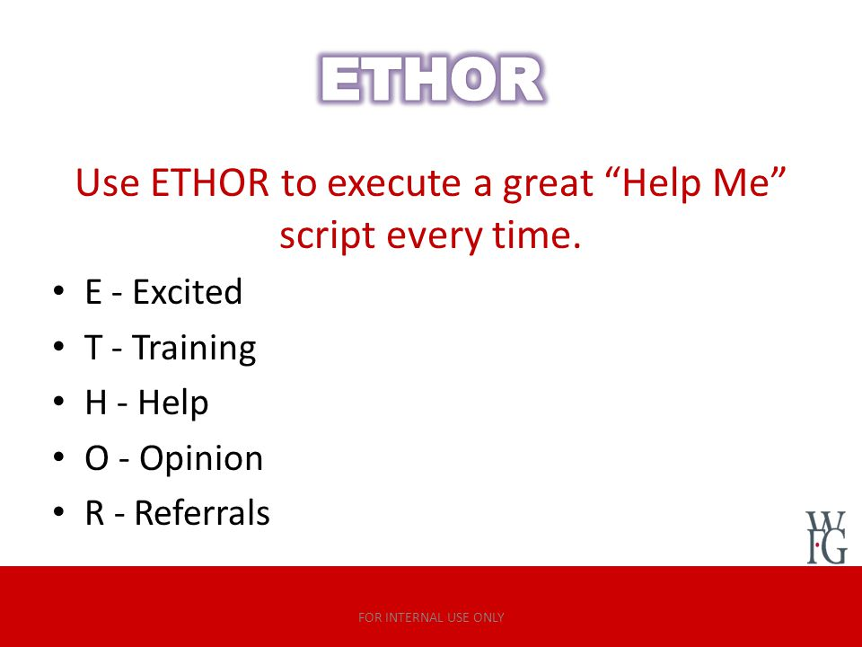 Use ETHOR to execute a great Help Me script every time.