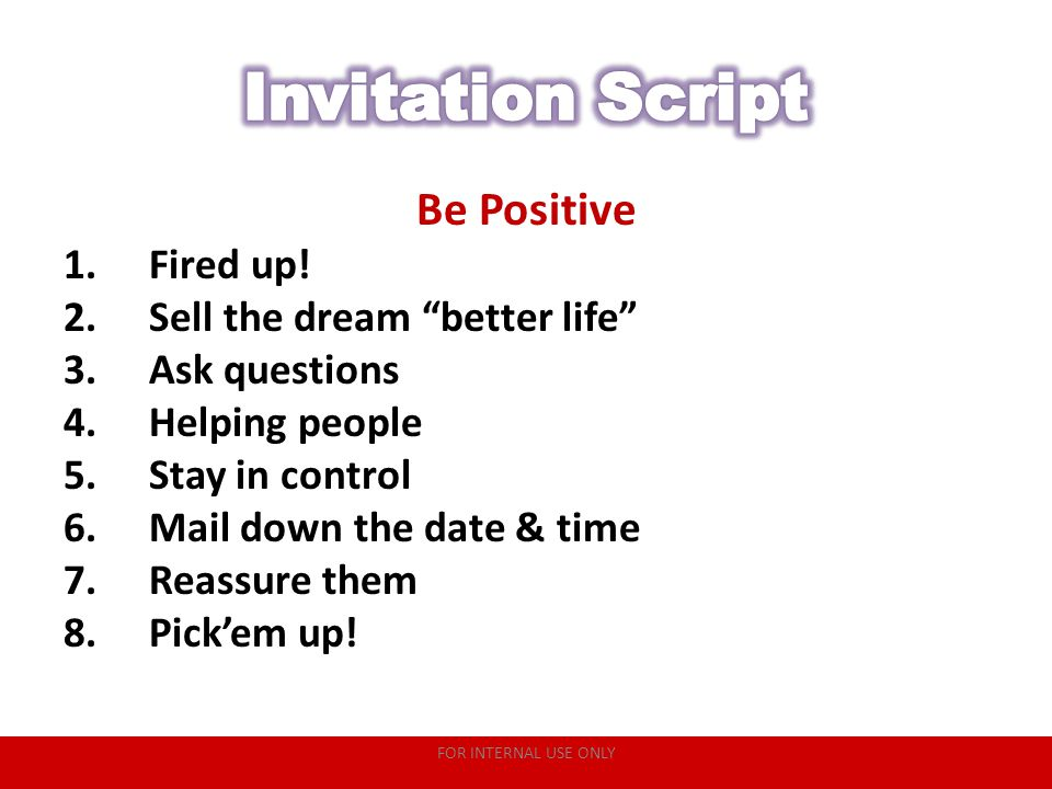 Invitation Script Be Positive Fired up! Sell the dream better life