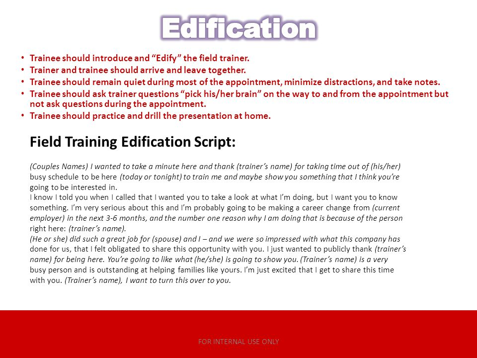 Edification Field Training Edification Script: