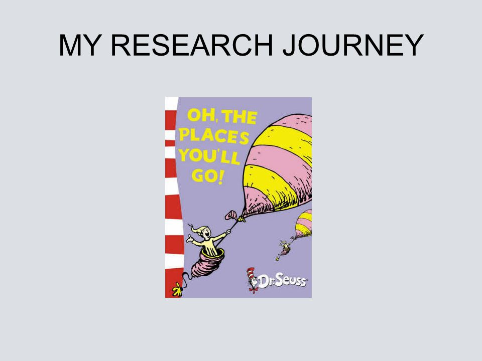 MY RESEARCH JOURNEY