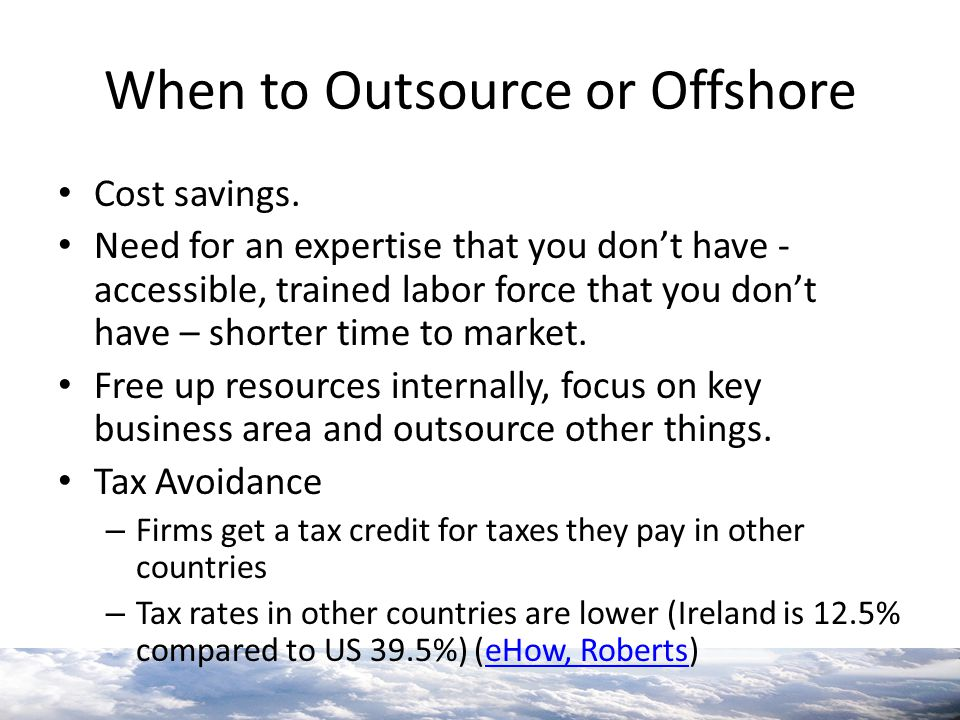 When to Outsource or Offshore